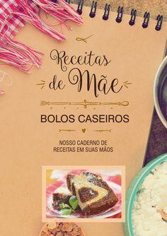 Livro Bolos Caseiros - Nosso caderno de receitas em suas mãos (Digital) - Receitas de Mãe
