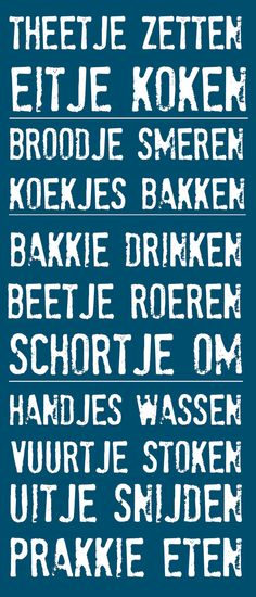 I had so much fun just reading this out loud. It's Dutch- I don't even know what it means