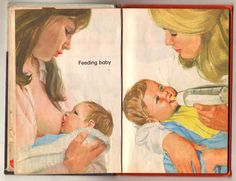 Children's Book Depicting Breastfeeding and Bottle Feeding | 25 Historical Images That Normalize Breastfeeding. I really don't understand why breastfeeding is such a hot topic. If you breastfeed great, if you bottle feed great! You're feeding your baby