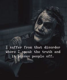 23 Joker quotes that will make you love him more 50 Most Powerful Strong Mind Quotes to Inspire You Dark Quotes, Wise Quotes, Mood Quotes, Motivational Quotes, Inspirational Quotes, Pics With Quotes, Speak The Truth Quotes, Hell Quotes, Short Quotes