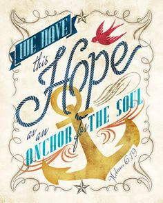 8x10 art print - Hope as an Anchor for the Soul - watercolor texture, Nautical, Ornate Typography Poster Print-Hebrews Scripture Bible Verse. $17.00, via Etsy.