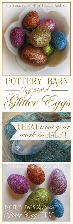 CONFESSIONS OF A PLATE ADDICT: Pottery Barn Inspired Glitter Eggs...Cheat and Cut Your Work in Half!