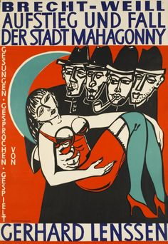 1961 Rise and Fall of the City of Mahagonny by Bertolt Brecht with music by Kurt Weill, sung, read and performed by Gerhard Lenssen, Berlin theatre vintage poster