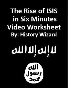 This video worksheet allows students learn about the creation and rise of ISIS. The video clip is only six minutes long, but it is packed full of information that will keep your students engaged.This video worksheet works great as a Do Now Activity or as a complement to any lecture or lesson plan on current events, terrorism, or the Middle East.