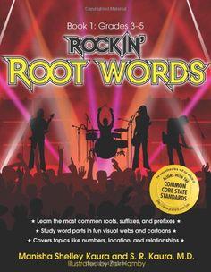 Rockin' Root Words: Book 1, Grades 3-5 by Manisha Shelley... https://www.amazon.com/dp/1593634145/ref=cm_sw_r_pi_dp_iH7JxbZG7M4J8