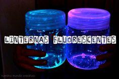 Nuestro Mundo Creativo: Linternas fluorescentes hechas en casa
