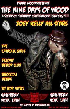 Joey Kelly Allstars 9 Days Of Wood, Saturday ,November 15th @ Grand Victory, Brooklyn, N.Y. 2014