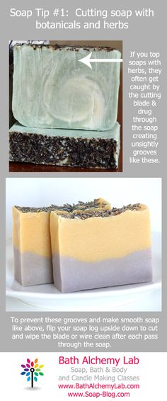 Soapmaking Tip #1 - Cutting Soap Topped with Botanicals or Herbs ~ Bath Alchemy - A Soap Blog and More