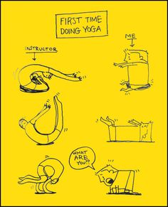 """First time doing yoga - """"What ARE you?"""""""