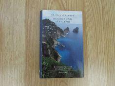 Begegnung auf Capri * Erinnerungen an Graham Greene * Shirley Hazzard 2002