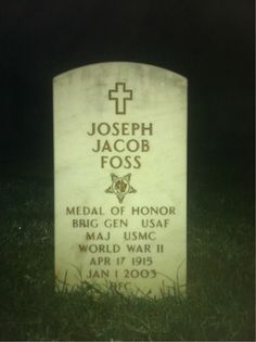 Brig. Gen. Joseph Jacob Foss, United States Marine Corps (April 17, 1915–Jan. 1, 2003) World War II flying ace and a 1943 recipient of the Medal of Honor for his role in air combat during the Guadalcanal Campaign. He was also the first commissioner of the American Football League, governor of South Dakota and a television broadcaster.