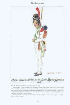 Kingdom of Italy: Plate 41: Royal Guard, Velite Grenadiers, Private, 1812