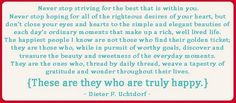 Quote by President Dieter F. Uchtdorf on #happiness and #thelittlethings at #LDSconf - 9/24/11.