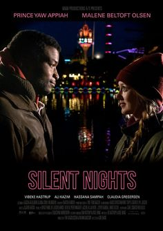 """Oscar 2017 has Nominated Live Action Short Film """"Silent Nights"""" (2016) in the category of Best Live Short Film. Directed by Aske Bang"""