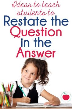 Ideas and resources for teaching students to restate the question in the answer using PQA; RACE; and TTQA.  This is perfect for first and second graders working to write in complete sentences using text evidence.  This skill is critical to build in the primary grades (1st and 2nd) so students can master constructed response questions in third and fourth grades.  These free classroom posters and activities help students learn to restate the question in their answer. #pqa #race #ttqa