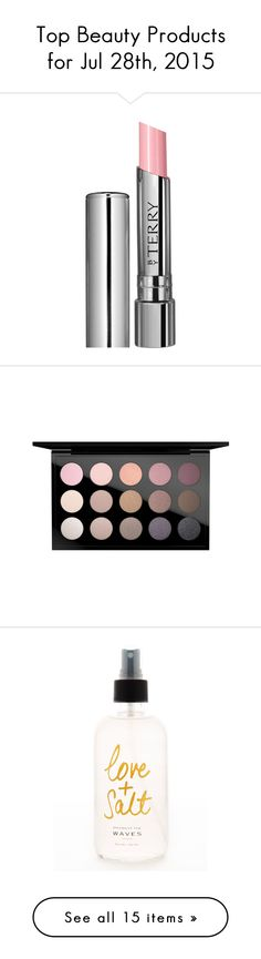 """""""Top Beauty Products for Jul 28th, 2015"""" by polyvore ❤ liked on Polyvore"""