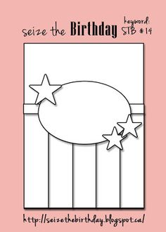 Welcome to Seize the Birthday! We are working on creating both masculine and feminine birthday cards this year! This week we are usin. Scrapbook Sketches, Card Sketches, Scrapbook Cards, Scrapbooking, Card Making Templates, Shape Templates, Whimsy Stamps, Card Making Techniques, Card Patterns
