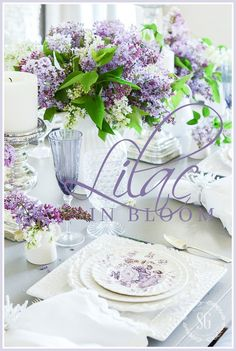 LILAC TABLE- A beautiful, graceful tablescape filled with lovely lilacs! Source: stonegableblog.com