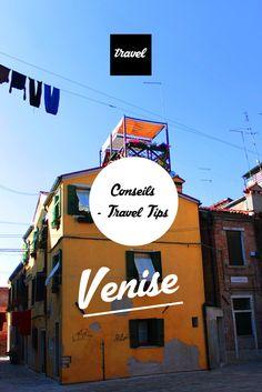 Venise - Italy - Italie - Travel tips - Conseils - Voyage - Adresses - hotel - Photography Venezia