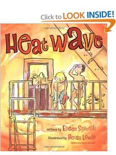 Heat Wave: Eileen Spinelli, Betsy Lewin
