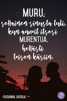 """Arvokkain on hän, joka tuo sinut kotiin, vaikket tiennyt olevasi hukassa"" – 5 voimarunoa rakkaudesta So True, I Miss You, Positive Vibes, Qoutes, Motivational Quotes, Poems, Wisdom, Positivity, Mood"