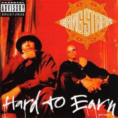 #88. Gang Starr – Hard To Earn (1994)