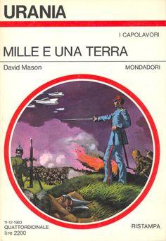 Urania 959 David Mason Mille e una terra (THE SHORES OF TOMORROW, 1971) Copertina di  Karel Thole - Ristampa del n. 607