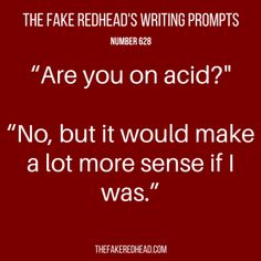 TFR's Writing Prompt 628 At this point I wouldn't be surprised Short Story Writing Prompts, Writing Promps, Dialogue Prompts, Writing Advice, Writing Help, Writing Ideas, Descriptive Words, Writing Challenge, Reading Quotes