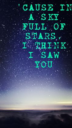 A Sky Full Of Stars by Coldplay, edit by me!