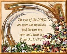 Psalms 34:15 (KJV)