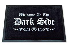 "Felpudo, diseño con texto ""Welcome To The Dark Side"""