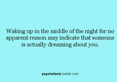 People please stop dreaming about me! I need sleep lol!!!