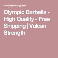 Olympic Barbells - High Quality - Free Shipping | Vulcan Strength