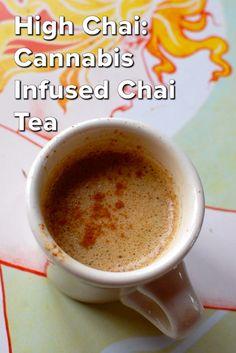 High Chai: Cannabis Infused Chai Tea