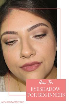 How to apply eyeshadow, for beginners | beautywithlily.com