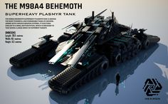 """M98A4 """"Behemoth"""" Super-Heavy Plasmyr-Tank. Presenting the M98A4 Behemoth Its double barreled supercharged plasmyr cannons can pierce through even the toughest armour of all other vehicles & ships to kill the operating crew. Armament: 2xmain/turret-110mm-plasmyr-cannons. 18x120mm chronium VLMS."""
