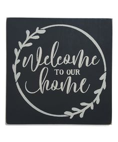 Sara's Signs 'Welcome to Our Home' Wall Sign Pallet Crafts, Pallet Art, Pallet Signs, Chalkboard Designs, Chalkboard Art, Diy Signs, Sign Quotes, Qoutes, Chalk Art