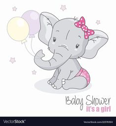 Illustration of baby shower girl. Cute elephant with balloons. Elephant Balloon, Elephant Theme, Cute Elephant, Baby Elephant Drawing, Cartoon Elephant, Quilt Baby, Shower Bebe, Baby Boy Shower, Storch Baby