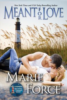 Meant for Love, McCarthys of Gansett Island Series, Book 10  by Marie Force ($4.99)