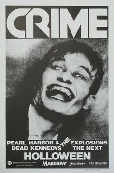 Crime And Pearl Harbor And The Dead Kennedys Concert Poster