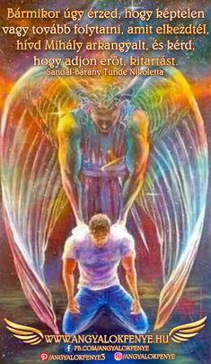 Angyali üzenet: Erő és kitartás Mihály arkangyaltól ~ Angyalok fénye Psalm 91 11, Mind Body Spirit, Qigong, Oracle Cards, Christian Quotes, Mindfulness, Urban, Pictures, Painting