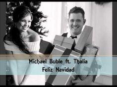Michael Buble & Thalia - Feliz Navidad