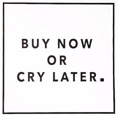 Buy now or cry later  #fashionairy