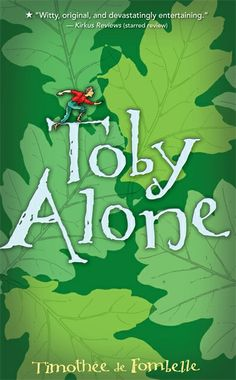 Toby Alone by Timothee de Fombelle, illustrated by Francois Place. Ages 9+