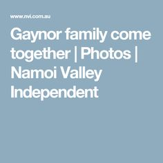Gaynor family come together | Photos | Namoi Valley Independent