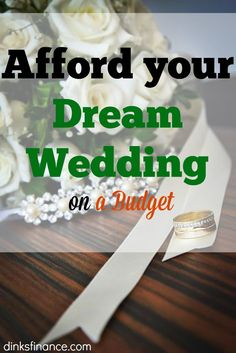 Spring is wedding season and we want to help you enjoy your special day without spending a small fortune. Let us help you plan your wedding on a budget.