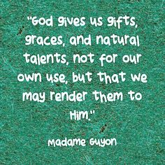 What are our gifts and talents to be used for? Best Christian Quotes, Me Quotes, Encouragement, Gifts, Presents, Ego Quotes, Favors, Gift