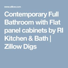 Contemporary Full Bathroom with Flat panel cabinets by RI Kitchen & Bath | Zillow Digs