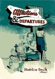 BC & Yukon: Afflictions & Departures by Madeline Sonik (Anvil Press)