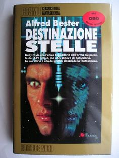 """Il romanzo """"Destinazione stelle"""", conosciuto anche come """"La tigre della notte"""" (""""The Stars My Destination"""", conosciuto anche come """"Tiger! Tiger!"""") di Alfred Bester è stato pubblicato per la prima volta nel 1956, sia a puntate sulla rivista """"Galaxy"""" che come libro. Copertina di Dino Marsan per la seconda edizione Cosmo Oro."""